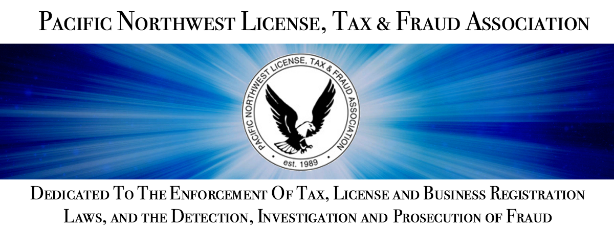 Pacific Northwest License Tax & Fraud Association